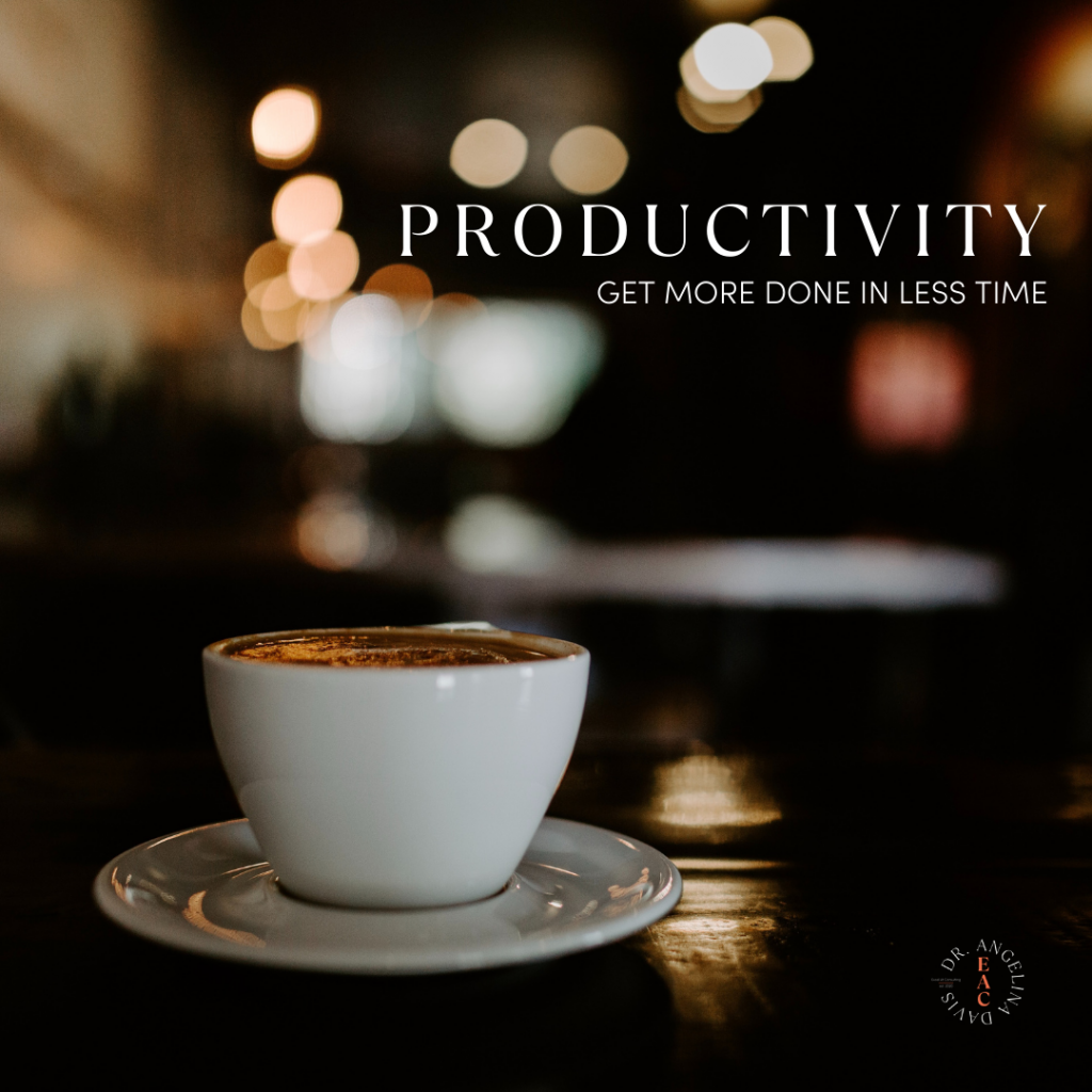 """Coffee cup image with text. """"Productivity. Get more done in less time."""""""